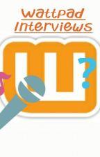 Wattpad Interviews by Jule407