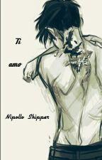 Ti amo by Nipollo_Shipper