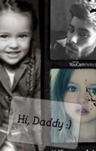 Hi, Daddy :)