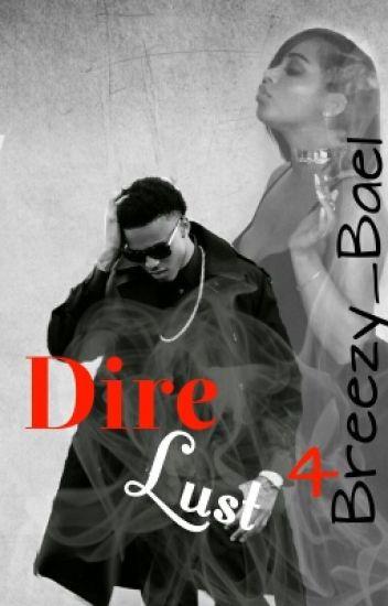 Dire Lust 4 [Book 4/Final Book]
