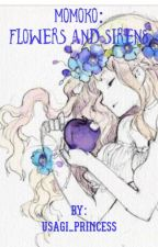Momoko ~ Flowers  and Sirens by Usagi_Princess