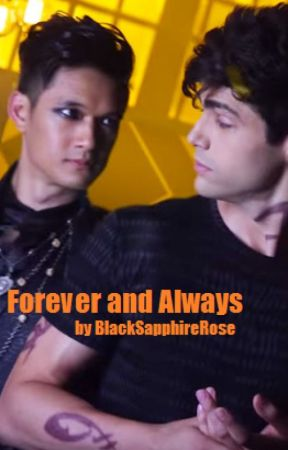 Forever & Always (A Malec Fanfiction) by BlackSapphireRose