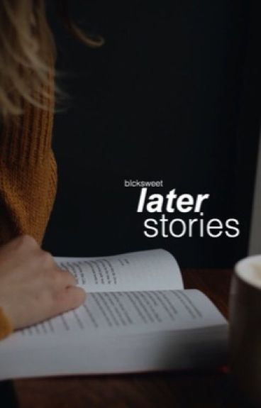 Later Stories + hs
