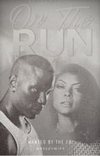 On The Run  by Br33ZyWif3