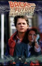 Future Hearts (A Marty Mcfly Back To The Future Story) by KimScamander
