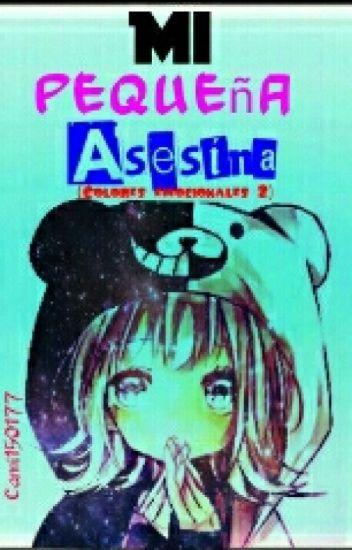Mi Pequeña Asesina (Los Creepys Y Tu) /Editando/.