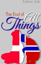 The End of All Things - DenNor One Shot by kathrinzak
