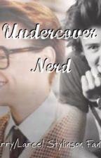 Undercover Nerd; Larry/Larcel Stylinson Fan Fiction by MG33Haz
