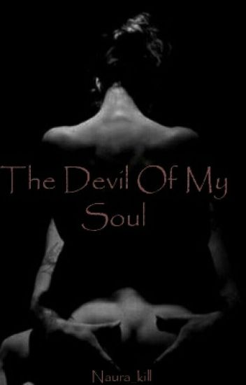 The Devil Of My Soul