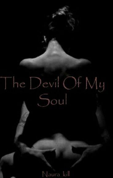The Devil Of My Soul