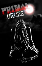 Primal Urges by b00klover09