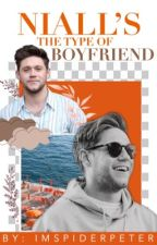 Niall's The Type Of Boyfriend; Completo by anonymousxniall