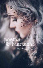 Poems and Heartache by harley_the_cat
