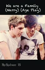 We are a Family (Narry) (Age Play) by Sydnee_15