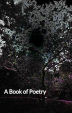 A Book of Poetry by msanon25533