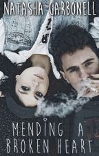 Mending a Broken Heart by Natasha_EST19xx