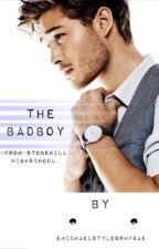 The BadBoy from StoneHill Highschool. by MyNameIsEmilyyy