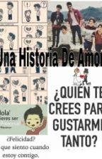 💗Una Historia de Amor💗 (cd9) by Navarro_Leyva