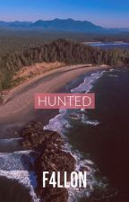Lines Crossed & Hunted -Part One and Two of the Nallen Trilogy by F4llon