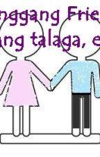 Hanggang Friends lang talaga, eh by WinterRia