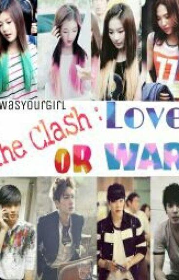 The Clash: Love or War?