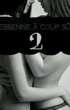 Lesbienne à coup sûr ! 2 by SoulXSoul
