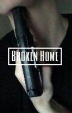 Broken Home by bluemxrmaid