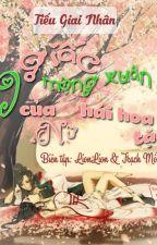 Chín giấc mộng xuân của nữ hái hoa tặc - Tiếu Giai Nhân by hoaithuonght1512