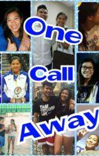 One Call Away by HannahRavena