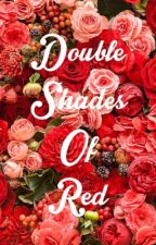 Double Shades of Red by AFireMockingJay