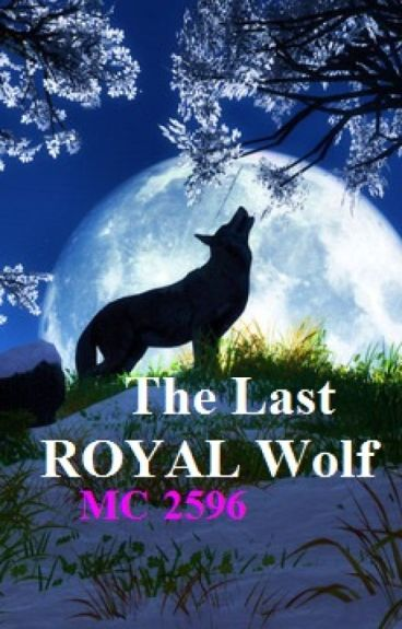The Last Royal Wolf