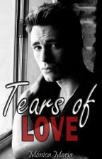 Tears Of Love [Pausada temporalmente] by Mocasweet23