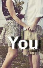 YOU by Inaka13