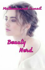 4• Beauty Nerd. by Mutmainnah