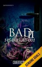 Bad - Seconda parte by I3venticinque