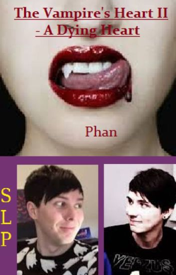 The Vampire's Heart II - The Dying Heart (Phan)