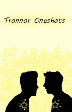 Tronnor Oneshots by shipsandrainbows