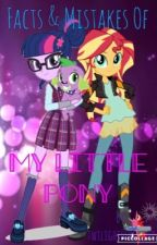 Facts & Mistakes of MLP by x_lastunicorn_x