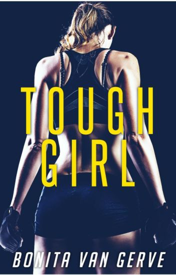 Tough Girl- Being Published