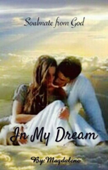 In My Dream (Completed / Selesai)