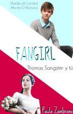 Fangirl-Thomas Sangster y tú- #Wattys2016 by PauuZetta