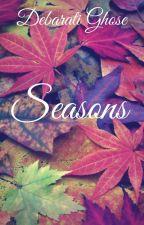 Seasons by DebaratiGhose