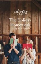 The Holiday Homework |Christmas Book |  #Wattys2016 by SaphCastlexx