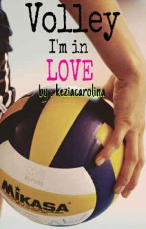 Volley Im In Love Part 5 Wattpad