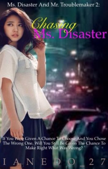 Chasing Ms. Disaster