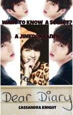Want To Know A Secret?- A JinKook Fanfic (BTS) (Jinkook) by GlamArmyGirl93
