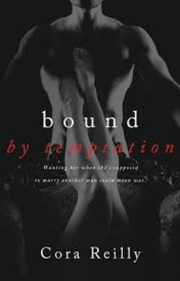 Bound By Temptation 4-Born Blood Máfia Chronicles(Cora Reilly)