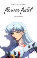 Sesshomaru X Reader - Flower Field by Meowkies