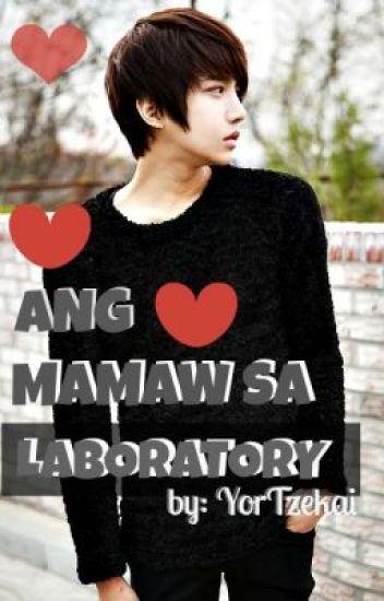 Ang Mamaw Sa Laboratory [boyxboy] #Completed!