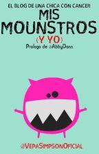 Mis mounstros y yo || El blog de una chica con cancer by VepaSimpsonOficial